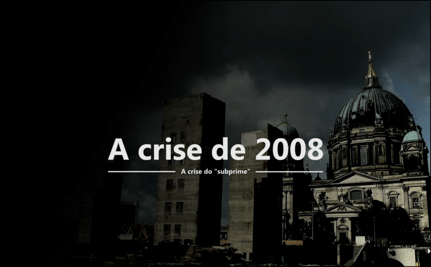 a crise de 2008: a crise do subprime